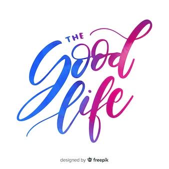 Die aquarellbeschriftung des guten lebens