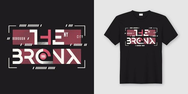 Die bronx new york geometrischen abstrakten stil t-shirt und bekleidung design, typografie, druck, illustration. globale farbfelder.