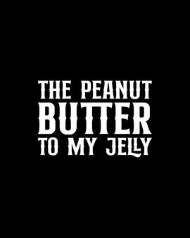Die erdnussbutter zu meinem gelee.