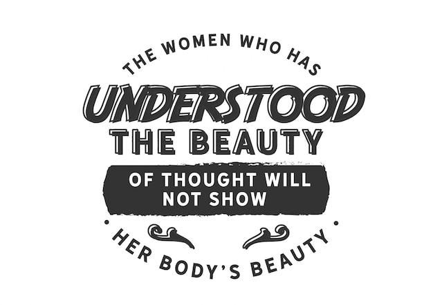 Die frauen, die die schönheit verstanden haben