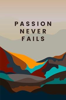 Die leidenschaft scheitert nie an der gestaltung von berglandschaften