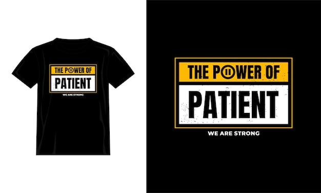 Die macht des patienten zitiert t-shirt-design