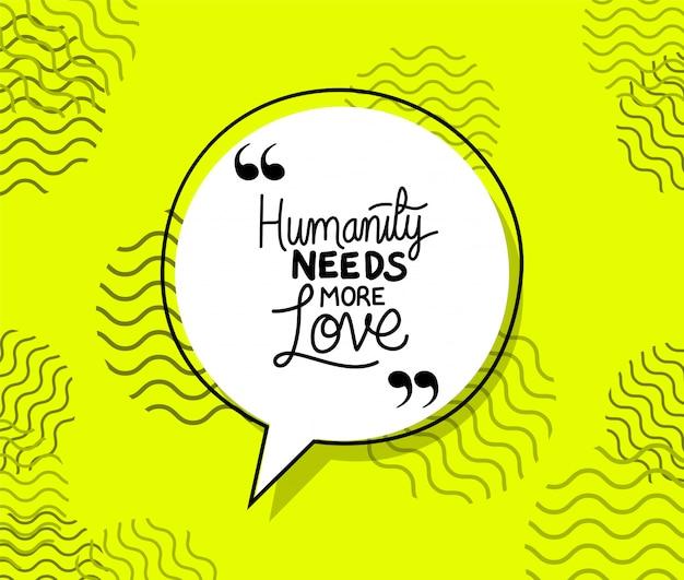 Die menschheit braucht mehr liebeszitat