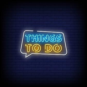 Dinge zu tun neon signs style text