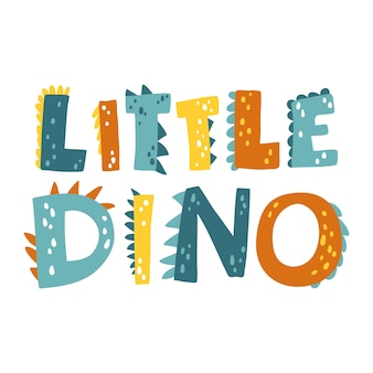 Dinosaurier schriftzug. kleiner dino. cartoon skandinavischen stil. kindliches design für geburtstagseinladung, babyparty, plakat, kleidung, kinderzimmerwandkunst und karte.