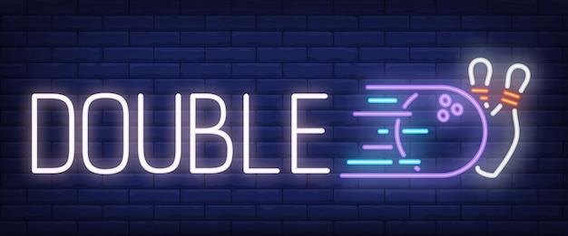 Doppelte neonschrift mit bowlingstreik