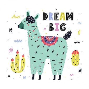 Dream big print mit einem niedlichen lama und handgezeichnetem schriftzug. lustige karte für kinder mit alpaka und kakteen. skandinavisches design der wüste. illustration