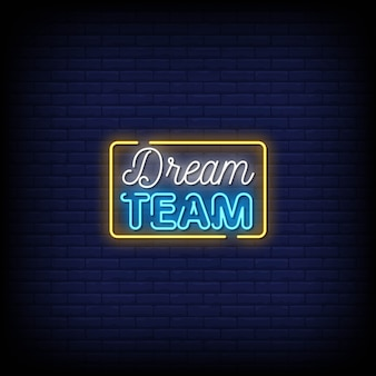 Dream team neon signs style text
