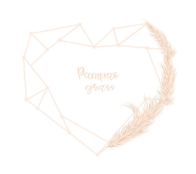 Dreieckiges herz und trockenes pampasgras. dekor von einladungen, postkarten im boho-stil. vektor-illustration.