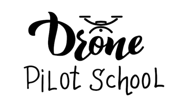 Drohnen-pilotenschule vektor-hand-zeichnung-schriftzug ein logo für ihre clubschule oder drohnenpiloten