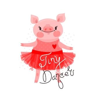 Druck, t-shirt design mit süßem ferkeltanz und der aufschrift tiny dancer. schwein in einem ballettrock. illustration