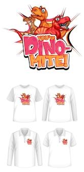 Du bist dino mite-schriftart und dinosaurier-cartoon-charakter-logo mit verschiedenen arten von hemden