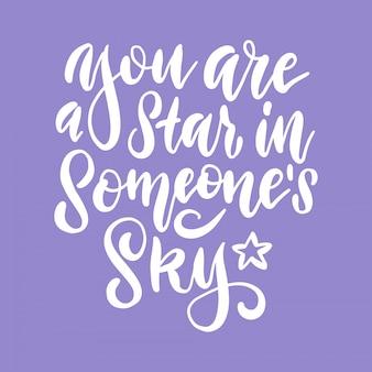 Du bist ein stern am himmel eines menschen - schriftzug