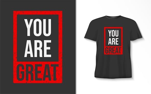 Du bist ein tolles typografie-t-shirt