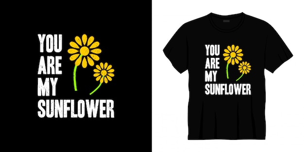 Du bist mein sonnenblumen-typografie-t-shirt-design.