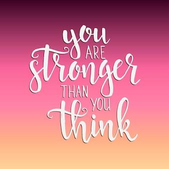 Du bist stärker als du denkst. hand gezeichnetes typografieplakat.
