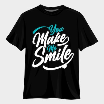Du bringst mich zum lächeln t-shirt-design