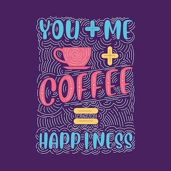 Du ich kaffee-glück. glück kaffee schriftzug design.