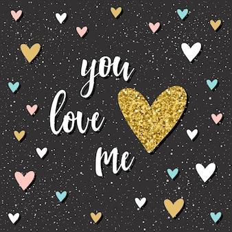 Du liebst mich. handgeschriebener schriftzug und doodle handgezeichnetes herz für design-t-shirt, hochzeitskarte, brauteinladung, poster, broschüren, scrapbook, album etc. gold textur.