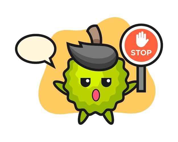 Durian-karikatur, die ein stoppschild hält