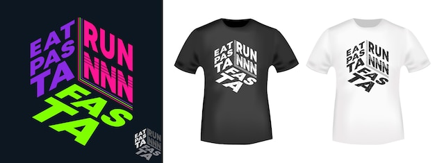Eat pasta run fasta t-shirt-set