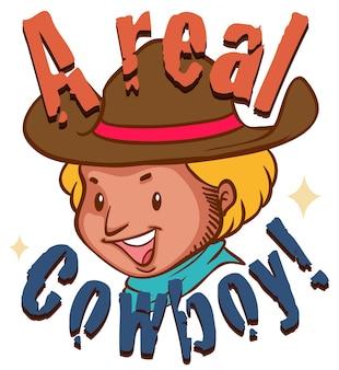Echter cowboy mit text