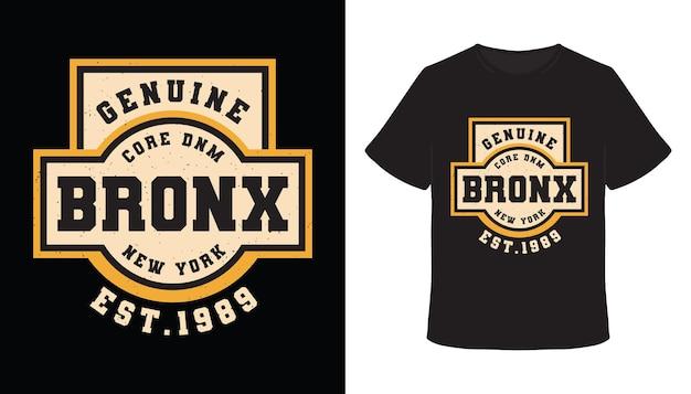 Echtes bronx-typografie-t-shirt-design