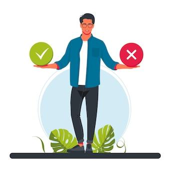 Ein mann hält richtige und falsche symbole in einem kreis. ausfüllen des tests im kundenumfrageformular. kundenerlebnisse und zufriedenheitskonzept. mann setzt häkchen. vektor-illustration