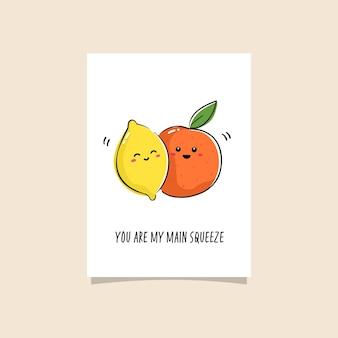 Einfache illustration mit frucht und lustigem satz. vorgefertigtes kartendesign für beste freunde. kawaii zeichnung von zitrone und orange