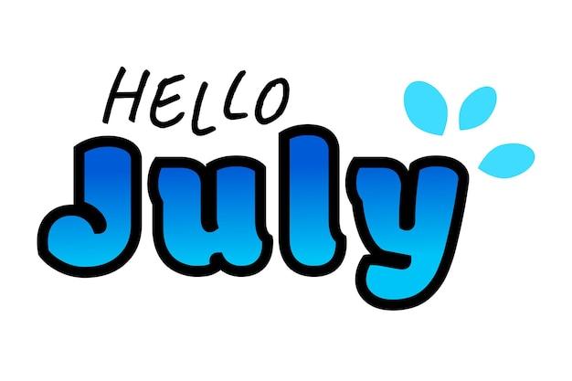 Einfacher netter gruß-doodle-vektor-schriftzug hallo juli, mit wasserspritzer