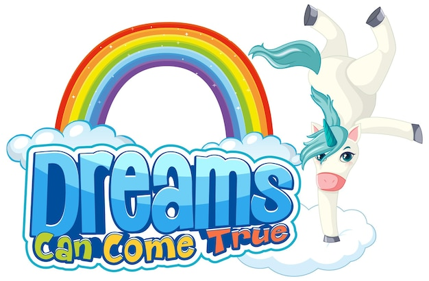 Einhorn-cartoon-figur mit dream can come true font-banner