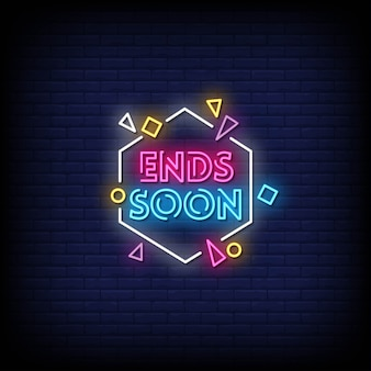 Endet bald neon signs style text