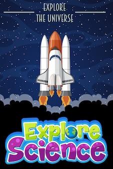 Entdecken sie das wissenschaftslogo mit erkunden sie den universumstext und das raumschiff im weltraum