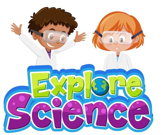 Entdecken sie das wissenschaftslogo und zwei kinder im wissenschaftlerkostüm