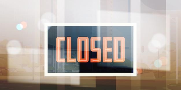 Entschuldigung, wir haben ein geschlossenes schild, das vor dem geschäft oder restaurant eines geschäftsbüros hängt