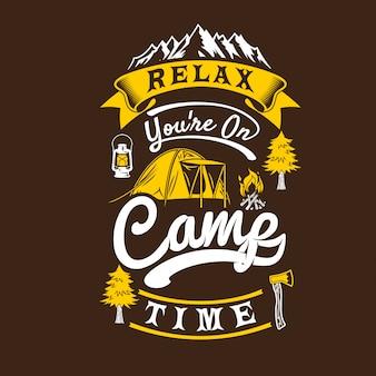 Entspannen sie sich auf der lagerzeit. camping sprüche und zitate.