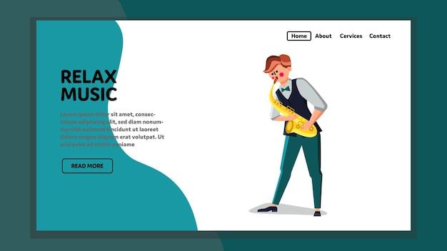 Entspannen sie sich musik, die junge auf saxophon-vektor durchführt. jazz oder klassische melodie entspannungsmusik spielen junger mann saxophonist, musikinstrument. charakter musiker darsteller web-flache cartoon-illustration
