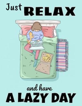 Entspannen sie sich und haben sie einen faulen tag.