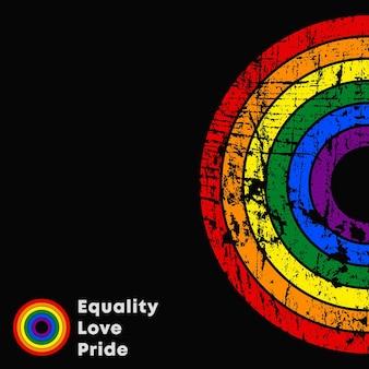 Equality love pride lgbt-slogan. buntes poster mit grunge-textur. vektor-illustration.