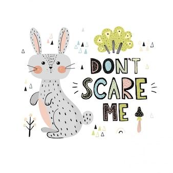 Erschrecken sie mich nicht druck mit einer niedlichen kaninchenkarte