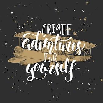 Erstelle abenteuer für dich selbst schriftzug