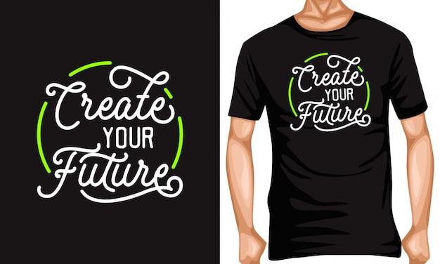 Erstellen sie ihre zukünftigen schriftzug typografie zitate