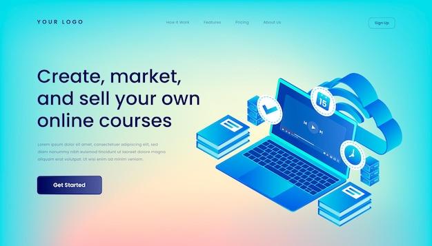 Erstellen, vermarkten und verkaufen sie ihre eigenen online-kurse landing page template mit isometric 3d illustration desktop web-benutzeroberfläche