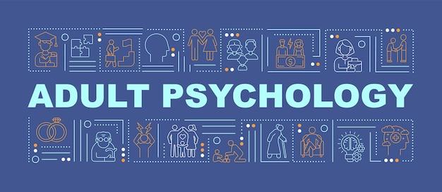 Erwachsenenpsychologie gibt ein banner mit wortkonzepten aus. entwicklung des erwachsenenalters. infografiken mit linearen symbolen auf dunkelblauem hintergrund. isolierte kreative typografie. vektorumriss-farbillustration mit text
