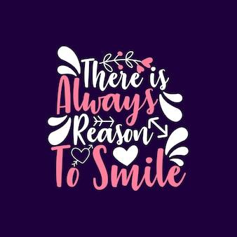 Es gibt immer einen grund zu lächeln