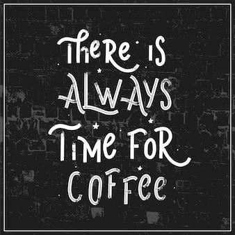 Es ist immer zeit für kaffee