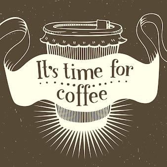 Es ist zeit für kaffee. vektor vintage-karte. beschriftung poster.