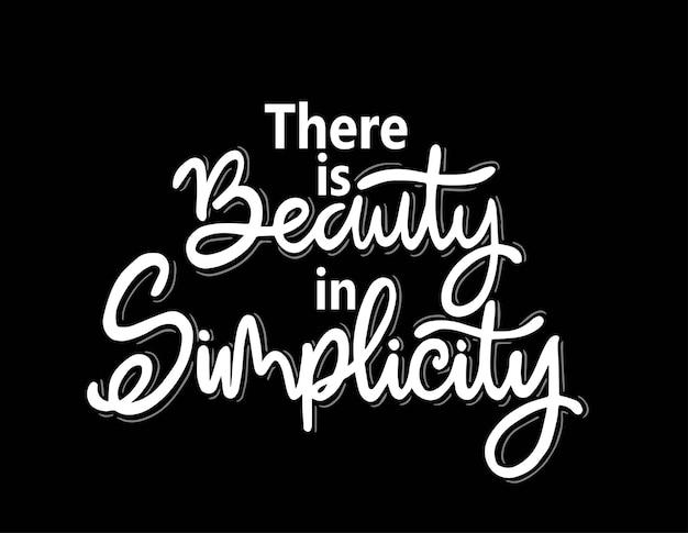 Es liegt schönheit in der einfachheit, die motivationszitate beschriftet