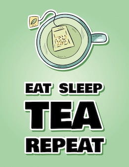 Essen sie schlaf tee wiederholen. tasse grüner tee. handgezeichnete cartoon-stil süß
