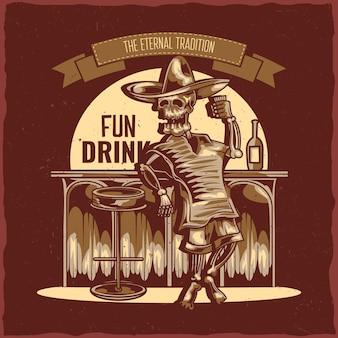 Etikettendesign mit illustration des mexikanischen betrunkenen skeletts